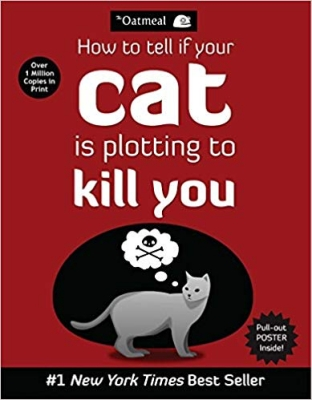 How to Tell If Your Cat Is Plotting to Kill You book cover