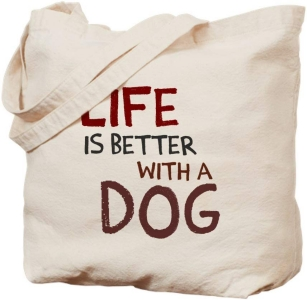 CafePress Life Is Better With A Dog Natural Canvas Tote Bag, Reusable Shopping Bag