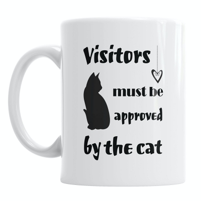 Visitors Must Be Approved by the Cat Mug
